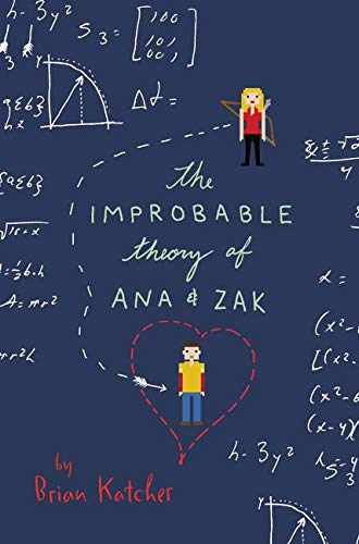 9780062272775: The Improbable Theory of Ana and Zak