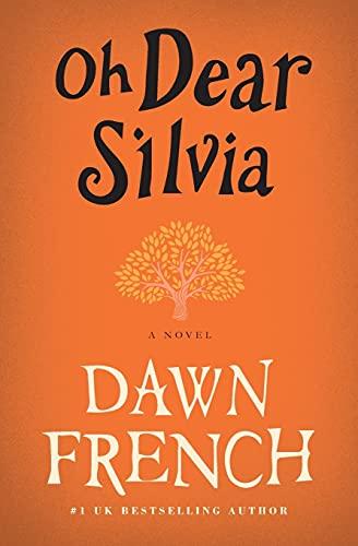 9780062273338: Oh Dear Silvia: A Novel