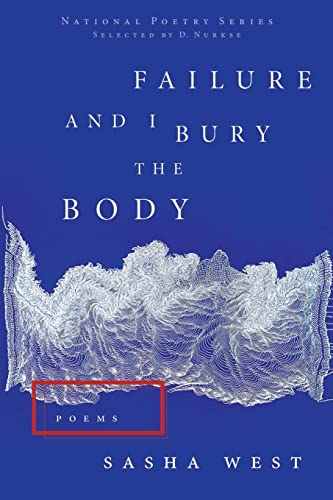 9780062273437: Failure and I Bury the Body (National Poetry)