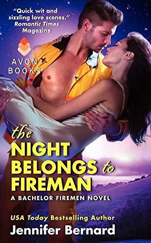 9780062273697: The Night Belongs to Fireman: A Bachelor Firemen Novel (Bachelor Firemen of San Gabriel)