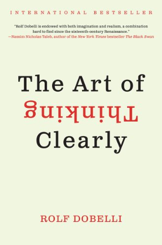9780062273840: The Art of Thinking Clearly
