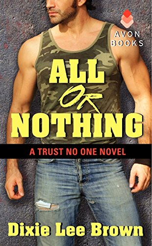 9780062273871: All or Nothing: A Trust No One Novel