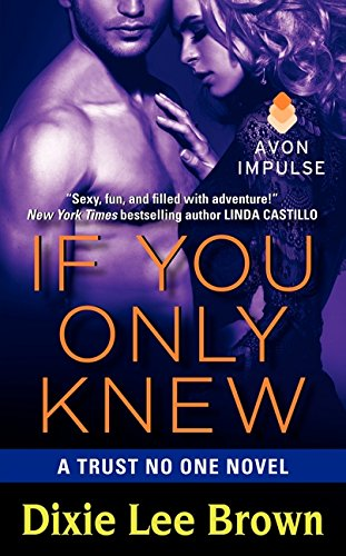 9780062273918: If You Only Knew: A Trust No One Novel