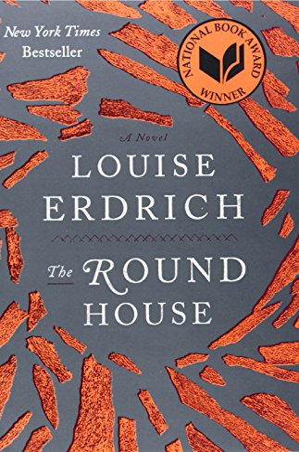 The Round House: A Novel: Erdrich, Louise