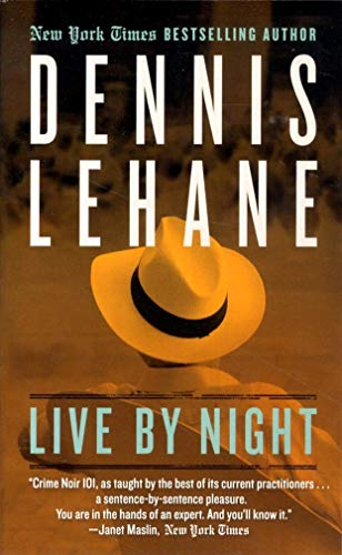9780062274106: Live by Night: A Novel (Joe Coughlin Series)