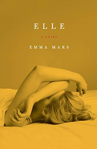 Elle: Room Two in the Hotelles Trilogy: Mars, Emma