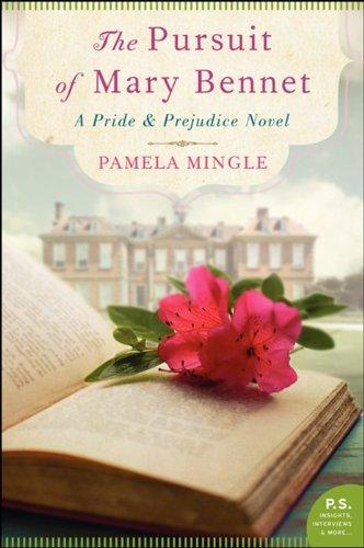9780062274243: Pursuit of Mary Bennet, The : A Pride and Prejudice Novel (Pride & Prejudice Novel)