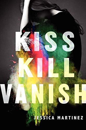 9780062274496: Kiss Kill Vanish