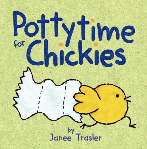 Pottytime for Chickies: Trasler, Janee; Trasler,