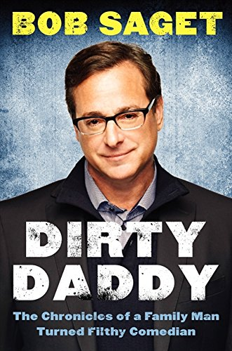9780062274786: Dirty Daddy: The Chronicles of a Family Man Turned Filthy Comedian