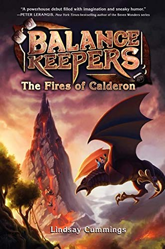 9780062275189: Balance Keepers, Book 1: The Fires of Calderon