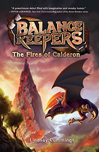 9780062275196: Balance Keepers, Book 1: The Fires of Calderon