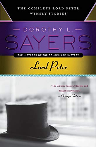 9780062275486: Lord Peter: The Complete Lord Peter Wimsey Stories