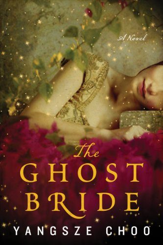 9780062275530: [( The Ghost Bride )] [by: Yangsze Choo] [Aug-2013]