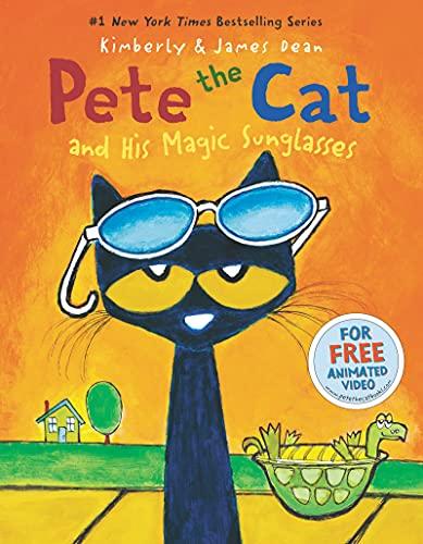 9780062275561: Pete the Cat and His Magic Sunglasses