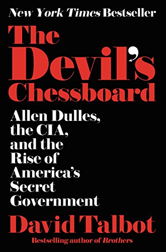 9780062276162: The Devil's Chessboard: Allen Dulles, the CIA, and the Rise of America's Secret Government