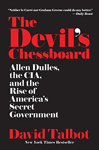 9780062276179: The Devil's Chessboard: Allen Dulles, the CIA, and the Rise of America's Secret Government