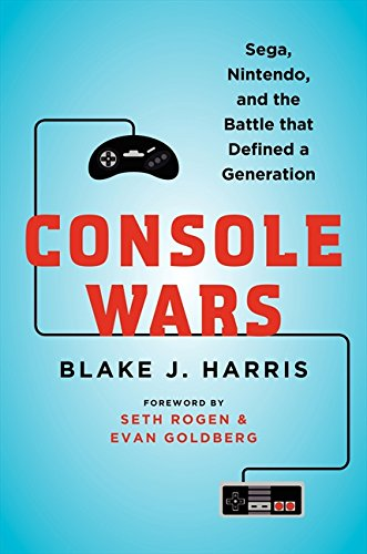9780062276698: Console Wars: Sega, Nintendo, and the Battle that Defined a Generation