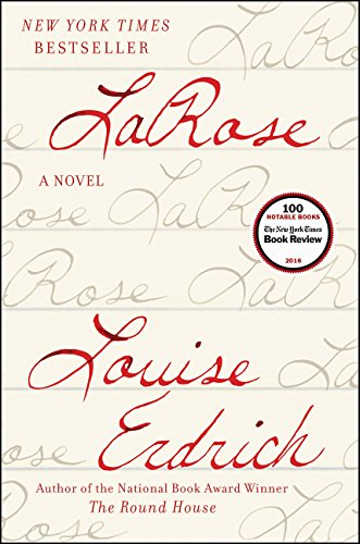 LaRose: A Novel (Signed on Title-Page): Louise Erdrich