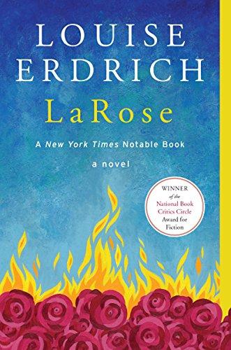 LaRose: A Novel: Erdrich, Louise