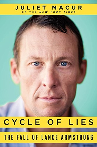 9780062277220: Cycle of Lies: The Fall of Lance Armstrong