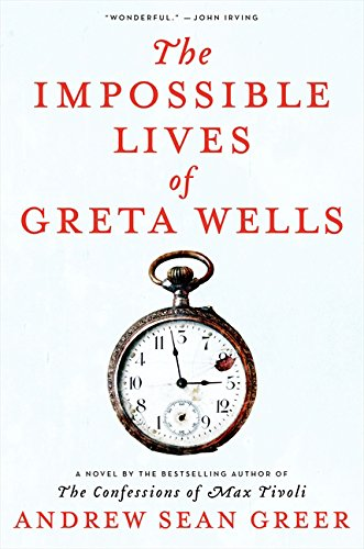 9780062277275: The Impossible Lives of Greta Wells