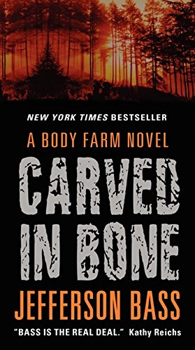 9780062277350: Carved in Bone: A Body Farm Novel
