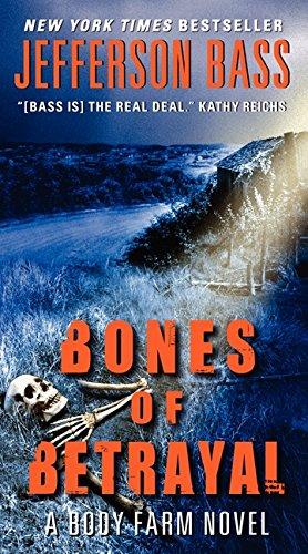 9780062277398: Bones of Betrayal: A Body Farm Novel