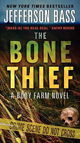 9780062277404: The Bone Thief: A Body Farm Novel