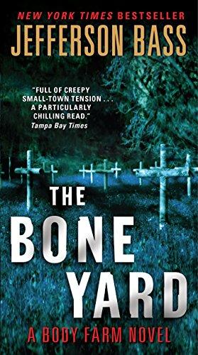 9780062277411: The Bone Yard: A Body Farm Novel