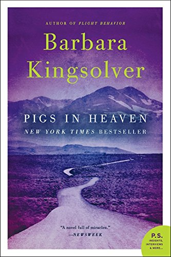 Pigs in Heaven: A Novel: Kingsolver, Barbara