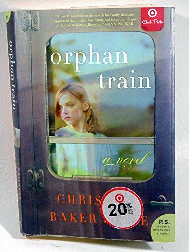 9780062278296: Orphan Train: A Novel by Kline, Christina Baker (2013) Paperback