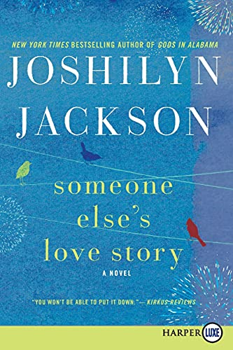 9780062278494: Someone Else's Love Story