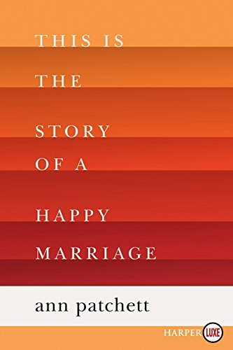 9780062278531: This Is the Story of a Happy Marriage