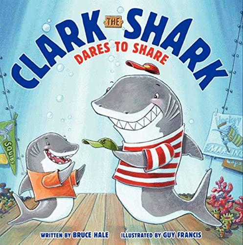 9780062279057: Clark the Shark Dares to Share