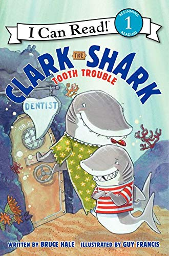 9780062279088: Clark the Shark: Tooth Trouble (I Can Read Book 1)