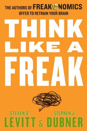 9780062279194: Think Like a Freak