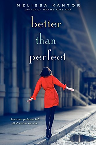 Better Than Perfect: Kantor, M.""