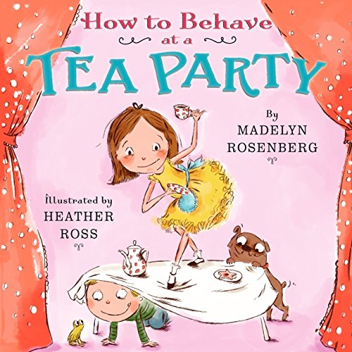 9780062279262: How to Behave at a Tea Party