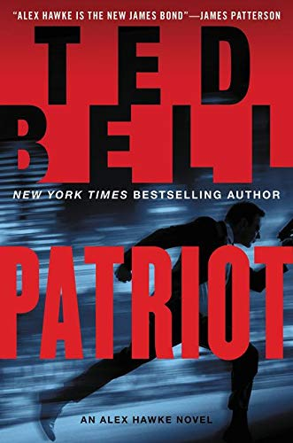 9780062279415: Patriot: An Alex Hawke Novel (Alex Hawke Novels)