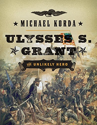 9780062279774: Ulysses S. Grant: The Unlikely Hero (Eminent Lives)