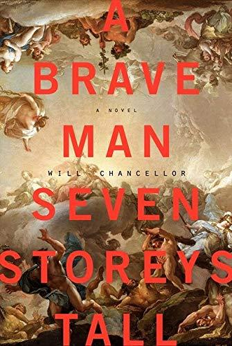 9780062280008: A Brave Man Seven Storeys Tall: A Novel