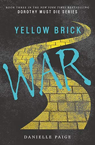 9780062280732: Yellow Brick War (Dorothy Must Die)