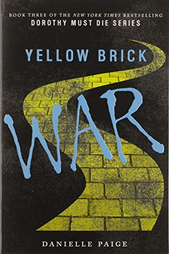 9780062280749: Yellow Brick War (Dorothy Must Die)