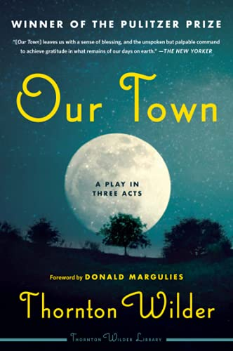 9780062280817: Our Town: A Play in Three Acts: Deluxe Modern Classic (Perennial Classics)