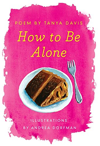 9780062280855: How to Be Alone