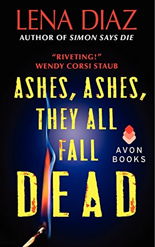 9780062280893: Ashes, Ashes, They All Fall Dead (Deadly Games Thrillers)