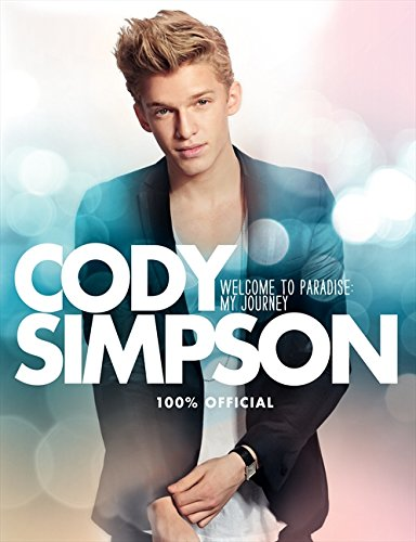 9780062281173: Cody Simpson: Welcome to Paradise: My Journey