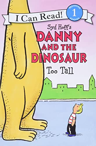 9780062281555: Danny and the Dinosaur: Too Tall (I Can Read Level 1)