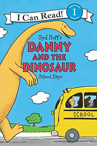 9780062281616: Danny and the Dinosaur: School Days (I Can Read Level 1)